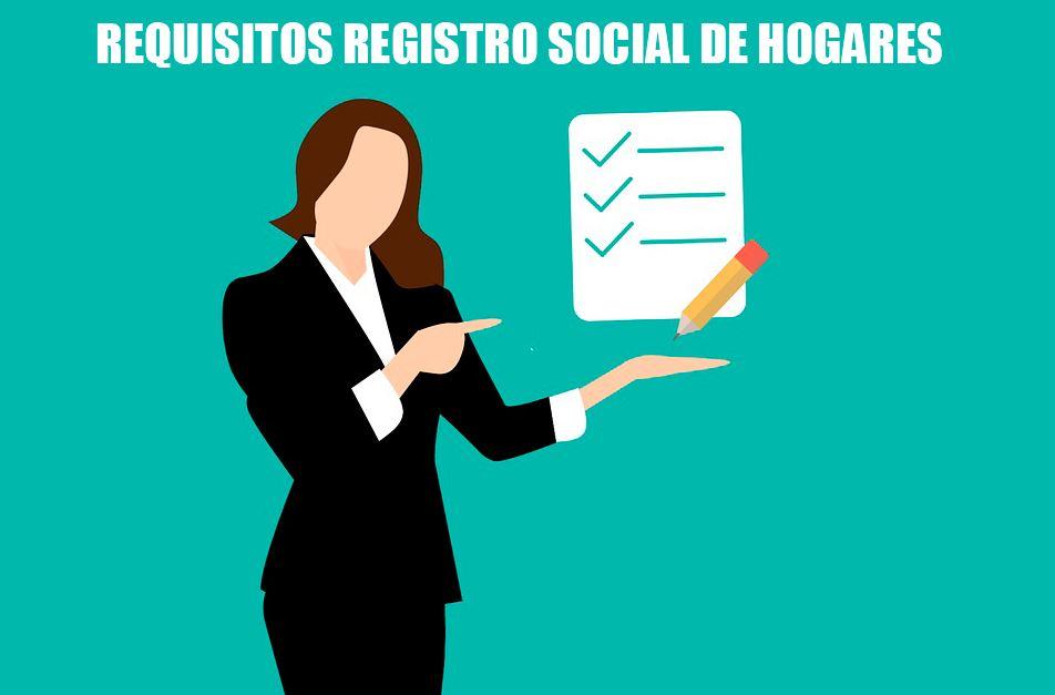 requisitos registro social de hogares